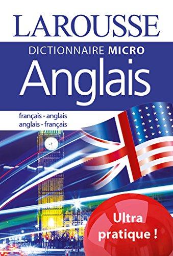 Larousse Micro Anglais: Le plus petit dictionnaire d'anglais par Collectif