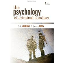 The Psychology of Criminal Conduct by D. Andrews (2007-03-01)