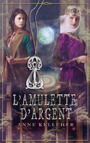 L'amulette d'argent : T2 - Les Portes de l'Outremonde (Luna) par Anne Kelleher
