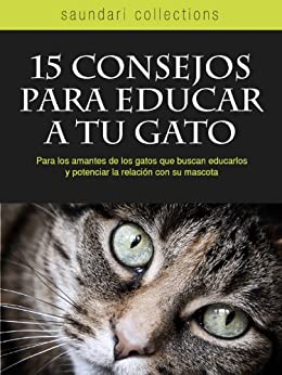 15 Consejos para Educar a tu Gato de [Laglere, Ana Laura]
