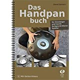Das Handpanbuch: für Einsteiger und leicht fortgeschrittene Spieler, mit Online-Videos