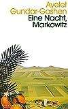 Eine Nacht, Markowitz von Ayelet Gundar-Goshen