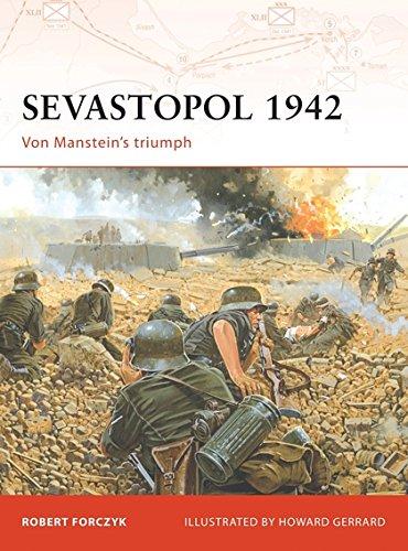 Sevastopol 1942: Von Manstein's triumph (Campaign) por Robert Forczyk