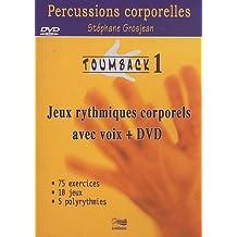 Toumback : Tome 1, Jeux rythmiques corporels avec voix (1DVD)