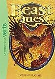 Beast Quest, Tome 6 : L'oiseau-flamme