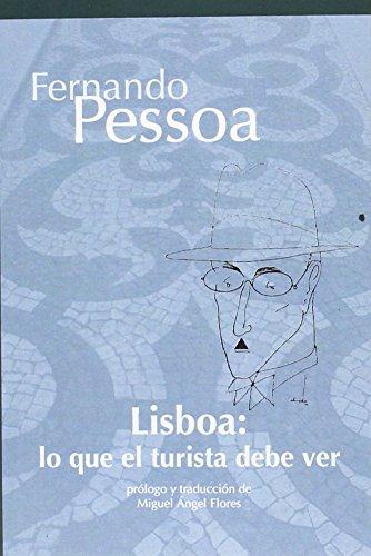 Lisboa : lo que el turista debe ver