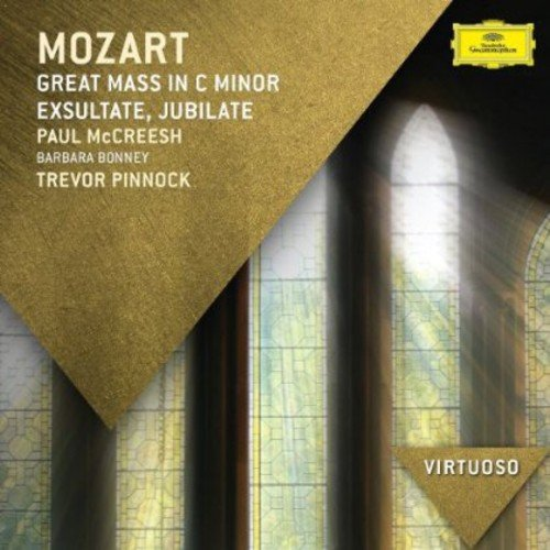 Mozart: Great Mass in C Minor; Exsultate Jubilate