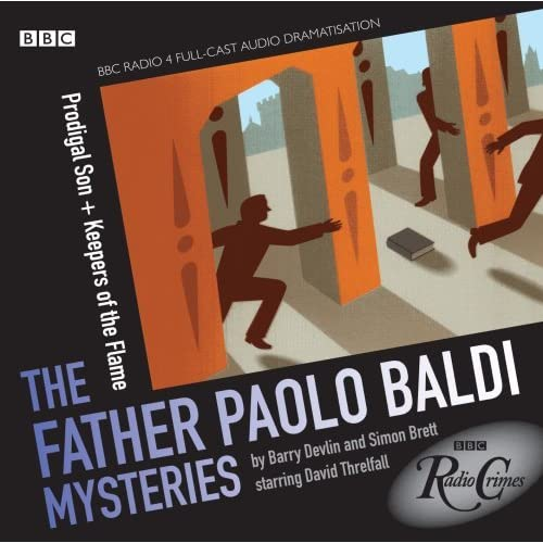 Baldi: Prodigal Son and Keepers of the Flame (Radio Crimes) by Barry Devlin (2009-06-04)