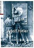 Adolf Hitler: Bildbiografie - Armin Fuhrer
