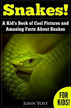 Descargar Snakes: A Kid's Book Of Cool Images And Amazing Facts About Snakes (Nature Books For Children Series 1) Epub Gratis