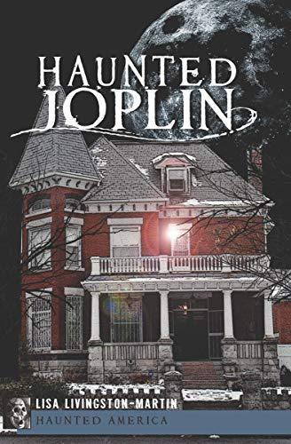 Haunted Joplin (Haunted America) (English Edition)