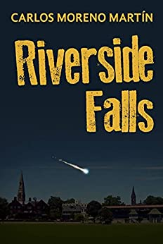 Riverside Falls (Spanish Edition) by [Martín, Carlos Moreno]