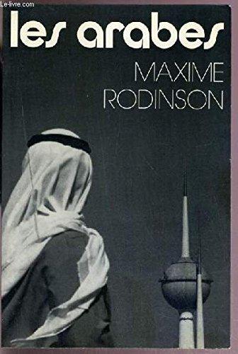 Arabes (les) par Maxime Rodinson
