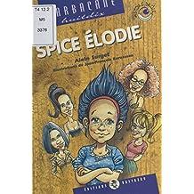 Spice Élodie