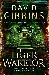 The Tiger Warrior by David Gibbins (2009-04-16)