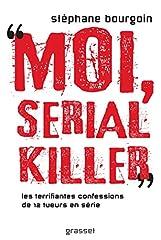 estimation pour le livre Moi, serial killer: Douze terrifiantes...