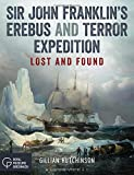 Sir John Franklins Erebus and Terror Expedition