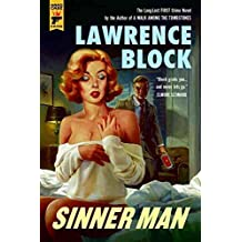[Sinner Man] (By (author)  Lawrence Block) [published: December, 2016]
