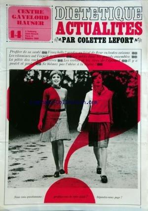 CENTRE GAYELORD HAUSER [No 14] du 01/10/1966 - DIETETIQUE ACTUALITES PAR COLETTE LEFORT - PROFITER DE SA SANTE - VIVEZ BELLE - LES VITAMINES ONT L'ESPRIT DE FAMILLE - LES PETITS DANS LES GRANDS ENSEMBLES - LA PATEE DES VACHES LAITIERES - LES VERTUS ET DE L'EPINARD - IL Y A POULET ET POULET - NE BLAMEZ PAS L'OBESE A LA LEGERE par Collectif
