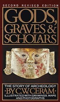 Descargar Gods, Graves & Scholars: The Story of Archaeology Epub Gratis