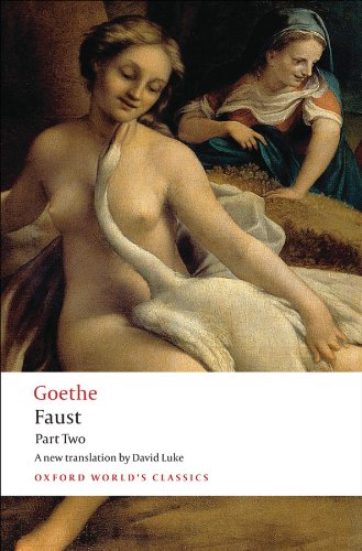 Faust: Part Two (Oxford World's Classics Book 2) (English Edition)