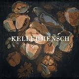 Songtexte von Kellermensch - Kellermensch