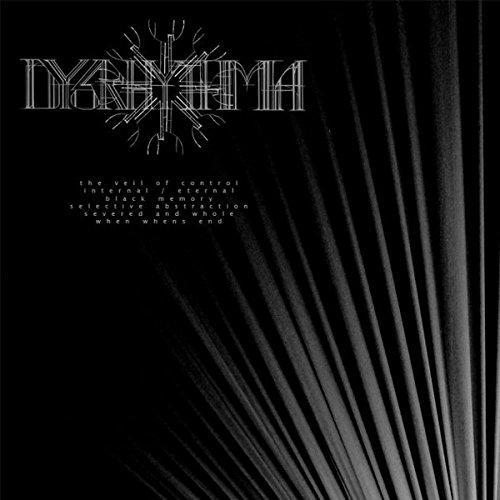 Dysrhythmia: The Veil of Control (Audio CD)