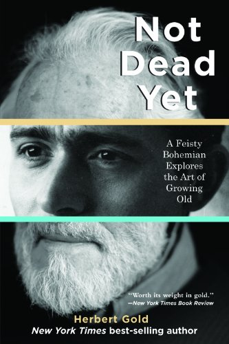 not-dead-yet-a-feisty-bohemian-explores-the-art-of-growing-old