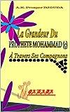 la grandeur du proph?te mohammad ? ? travers ses compagnons