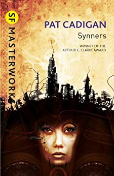 Synners (S.F. MASTERWORKS) by [Cadigan, Pat]