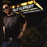 Songtexte von Billy Klippert - Naked and the Simple Truth