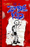 Diary of a Zombie Kid Volume 1