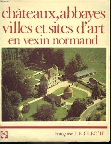 Châteaux, abbayes, villes et sites d'art en v...
