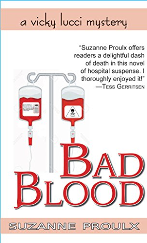 d7027a799ab Bad Blood (Vicky Lucci hospital mystery Book 1) (English Edition ...