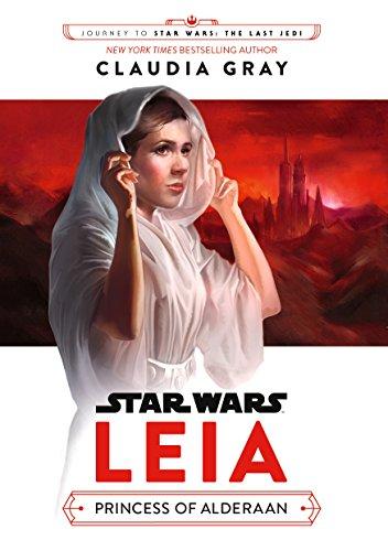 Star Wars. Leia. Princess Of Alderaan por Vv.Aa