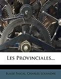 Les Provinciales. - Nabu Press - 04/11/2011