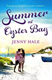 Summer at Oyster Bay: A gorgeous feel good summer romance (English Edition)