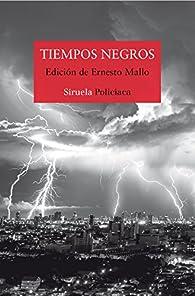 Tiempos negros par Lorenzo Silva