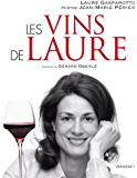 Les vins de Laure (Documents Français)