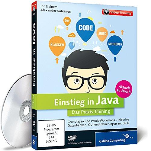 Preisvergleich Produktbild Einstieg in Java – Das Praxis-Training aktuell zu Java 8
