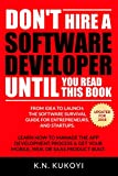 ★★Now an international best seller - hitting #1 in book categories in the US, UK, Germany, Canada, Australia and Brazil.★★Would you like to make money by launching your own software? Perhaps you have an idea for a mobile app, or software that runs on...