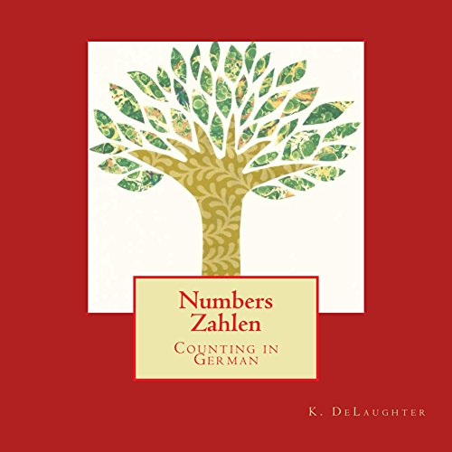 Numbers Zahlen: Counting in German (English Edition)