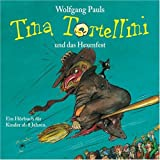 Tina Tortellini und das Hexenfest