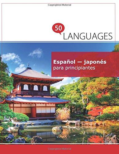 Español - japonés para principiantes: Un libro en dos idiomas por Dr. Johannes Schumann