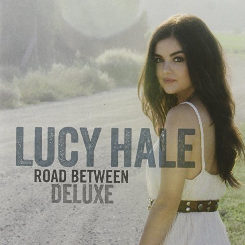 Road Between (Dlx) by Lucy Hale
