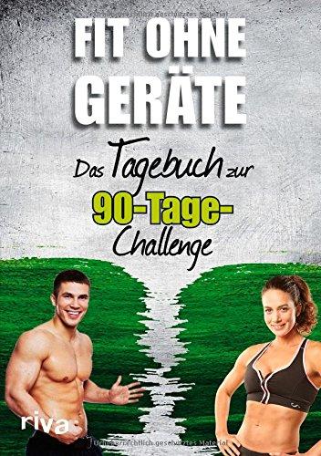 Buchseite und Rezensionen zu 'Fit ohne Geräte: Das Tagebuch zur 90-Tage-Challenge' von k.A.