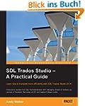 SDL Trados Studio - A Practical Guide
