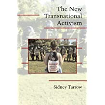 The New Transnational Activism (Cambridge Studies in Contentious Politics) by Sidney Tarrow (2005-08-01)