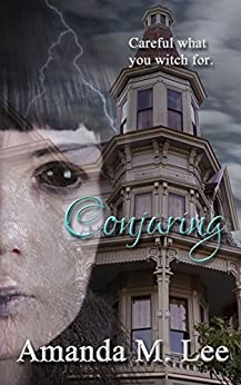 Conjuring (Covenant College Book 3) by [Lee, Amanda M.]