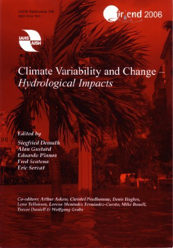 Climate Variability and Change - Hydrological Impacts (IAHS Proceedings & Reports) by Siegfried Demuth (2006-11-01)